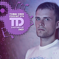 Tomas Drex PODCAST 076 - guestmix by Dazy